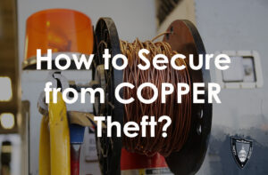 how to secure copper from theft