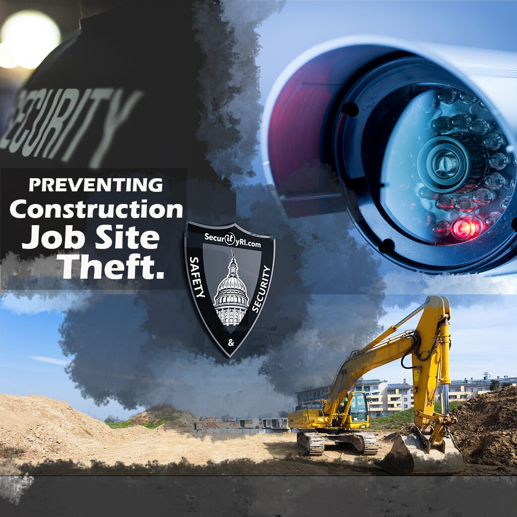 Secure Construction Site from Theft